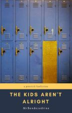 The Kids Aren't Alright ✓   Peterick TeacherxStudent by MrBendezedrine