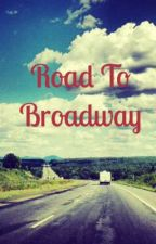 Road to Broadway by Jogma_