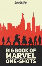 Big Book Of Marvel One Shots by OvertlyObsessed