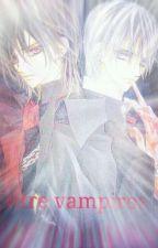 Entre Vampiros (kuran Kaname,Zero Kiryu Y Tu) by ITALYA824