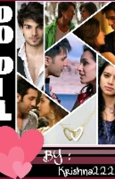 Do Dil (Two Hearts)