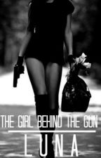 The Girl Behind The Gun by AndThenThereWereOne