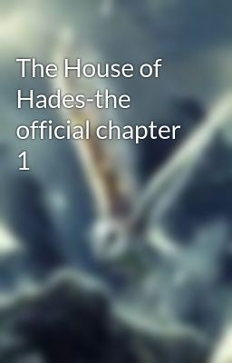 The House of Hades-the official chapter 1
