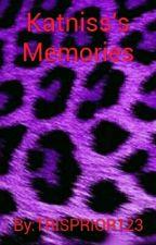 Katniss's Memories by TRISPRIOR123
