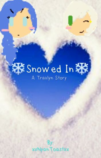Snowed In|A Travlyn Story|Discontinued