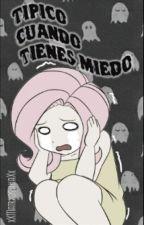 Típico Cuando Tienes Miedo®. by spookyjim-e