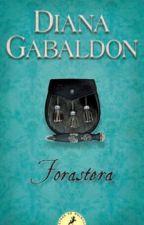 Forastera - Diana Gabaldon by AndreaAvilaRojas