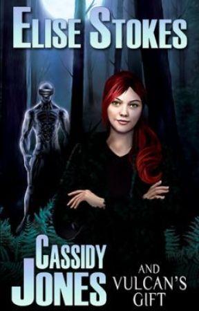 Cassidy Jones and Vulcan's Gift (Cassidy Jones Adventures #2) by EliseStokes