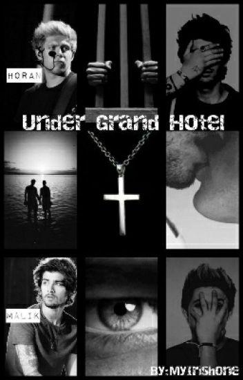 Under Grand Hotel (Dark Ziall AU) [boyxboy]