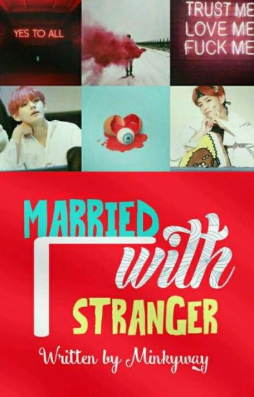 [ VKOOK ] Married With Stranger