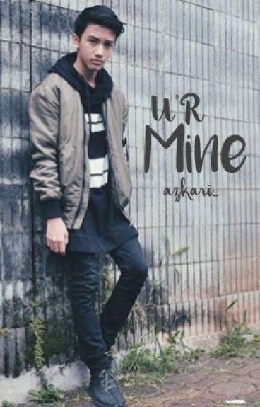 [II] U'R Mine • AriIrham