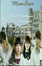 MonStar (Infinite Fanfiction) by TaeJeong28