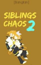 Siblings Chaos 2 by _trashmooooo_