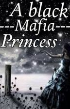 A Black  Mafia Princess by mharshellealquiroz