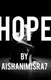 Hope by aishanimisra7