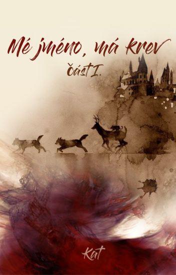 Mé jméno, má krev I (Harry Potter FF)