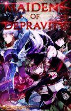 Maidens of depravity. (Sequel to Dark Rose.) by KnightoftheRWBYVerse