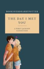 The Day I Met You by booksnerdharrypotter
