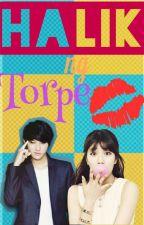 """""""Halik Ng Torpe"""" by bluetweetams09"""
