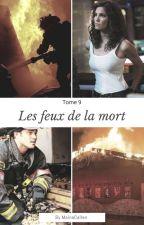 9-Les feux de la mort by MainaCallen