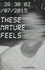 These Nature Feels ♚ (Russian translation) by zouisdaughter