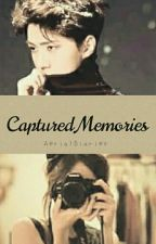 Captured Memories [EXO Fanfiction] by AerialDiaries