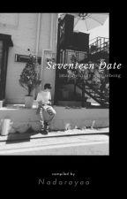 SEVENTEEN DATE (Fanfiction) by Y00ji_