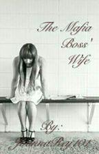 The Mafia Boss' Wife by JonnaRey101