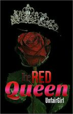 The Red Queen by UnfairGirl