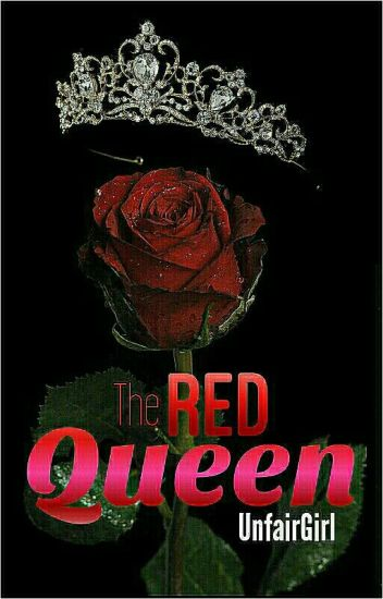 The Red Queen (HIATUS)