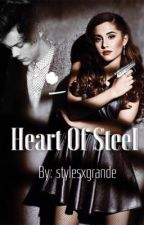 Heart of Steel || hariana by stylesxgrande