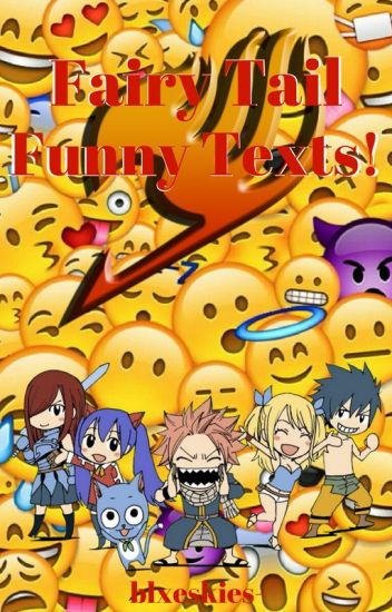 Fairy Tail Funny Texts