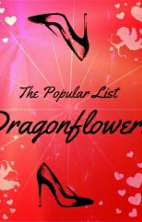 The Popular List by Dragonflower1