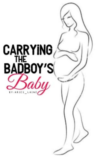 Carrying The Bad Boy's Baby