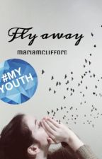 Fly away by mariamclifford