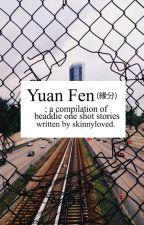 Yuan Fen by skinnyloved