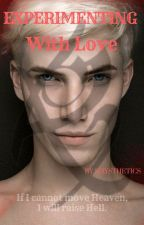Experimenting With Love (Sebastian Morgenstern x Reader) by Rhysthetics