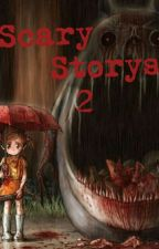 Scary Story's 2 by cat_bostick
