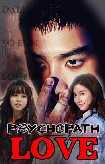 Psycho Love [D.O. Fanfic]