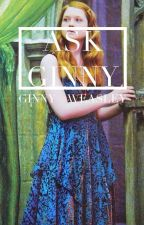 Ask Ginny by Ginny--Weasley