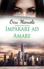 Imparare ad Amare by manu76ela