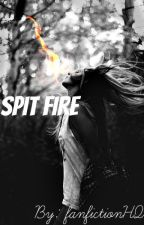 Spit Fire [Charlie Weasley] by fanfictionHQ