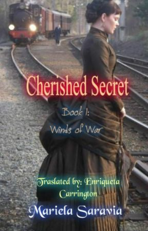 Cherished Secret series     Book 1: Winds of War by MarielaSaravia