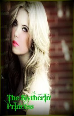 The Slytherin Princess 2 Wattpad