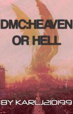 Heaven Or Hell by Karlj210199