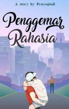Penggemar Rahasia by Prayogiadi