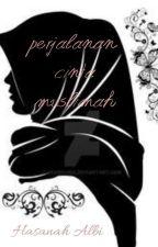 Perjalanan Cinta Muslimah by HasanahAlbi
