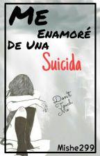 Me Enamoré De Una Suicida (Rubius Y Tú) #Wattys2016 by mishe299