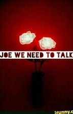 Joe, We Need To Talk 》 Trohley by FolieAFuckOff