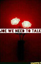 Joe, We Need To Talk 》 Trohley by FolieAFuckOff